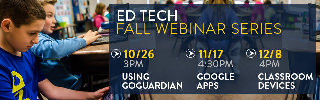 Canisius Ed Tech Free Webinar Series this Fall – Chromebooks, BYOD, & Google App