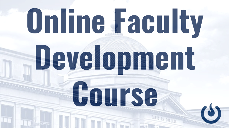 Upcoming Online Faculty Development Course