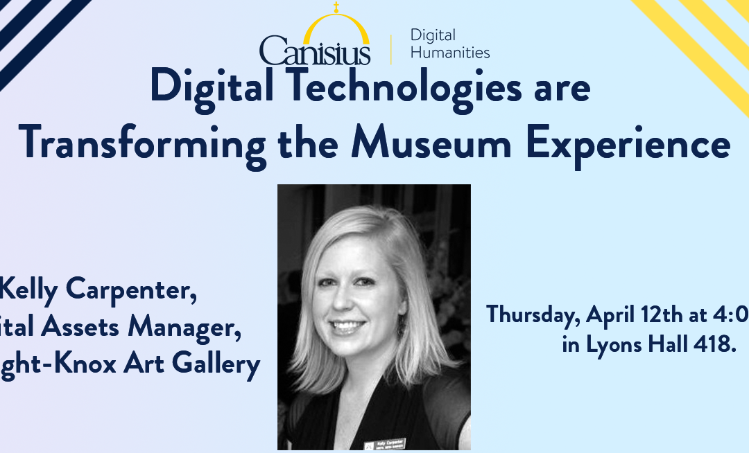 Digital Humanities Speaker Series: Kelly Carpenter