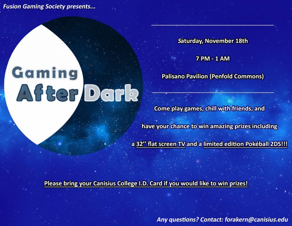ATTN: FUSION GAMING SOCIETY: Sat  Nov  18th — Gaming After